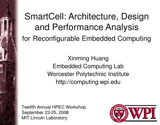 SmartCell: Architecture, Design and Performance Analysis  for Reconfigurable Embedded Computing