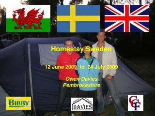Homestay Sweden 12 June 2009  to  24 July 2009 Owen Davies Pembrokeshire