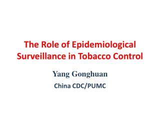 The Role of Epidemiological Surveillance in Tobacco Control