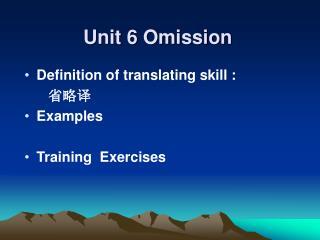 Unit 6 Omission