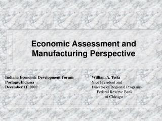Economic Assessment and Manufacturing Perspective