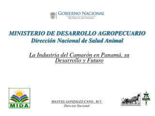 MINISTERIO DE DESARROLLO AGROPECUARIO Dirección Nacional de Salud Animal