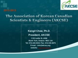 The Association of Korean Canadian Scientists & Engineers (AKCSE)