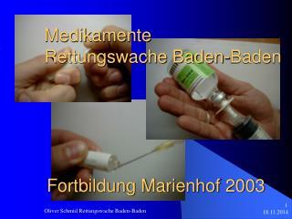 Medikamente  Rettungswache Baden-Baden