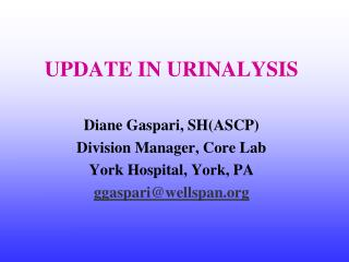 UPDATE IN URINALYSIS