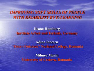 IMPROVING SOFT SKILLS OF PEOPLE WITH DISABILITY BY E-LEARNING