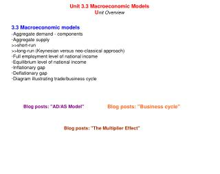 Unit 3.3 Macroeconomic Models U nit Overview