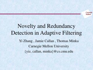 Novelty and Redundancy Detection in Adaptive Filtering