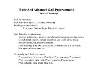 Basic And Advanced SAS Programming Course Coverage