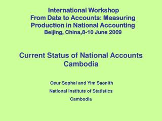 Current Status of National Accounts Cambodia