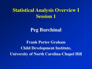 Statistical Analysis Overview I Session 1