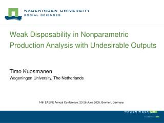 Weak Disposability in Nonparametric Production Analysis with Undesirable Outputs