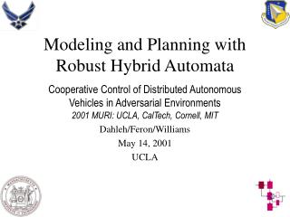 Modeling and Planning with Robust Hybrid Automata