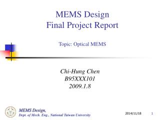 MEMS Design Final Project Report Topic: Optical MEMS