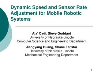 Dynamic Speed and Sensor Rate Adjustment for Mobile Robotic Systems