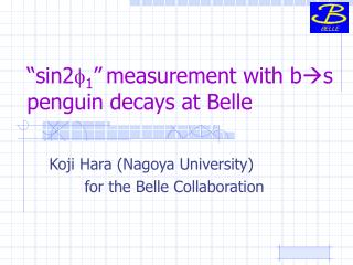 """sin2 f 1 "" measurement with b s  penguin decays at Belle"