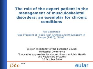 The role of the expert patient in the management of musculoskeletal disorders: an exemplar for chronic conditions