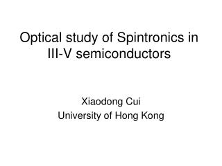 Optical study of Spintronics in III-V semiconductors