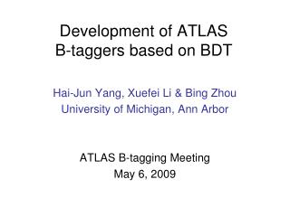 Development of ATLAS  B-taggers based on BDT