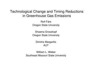 Technological Change and Timing Reductions in Greenhouse Gas Emissions