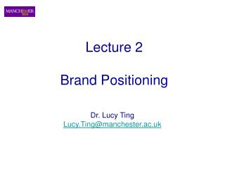Lecture 2   Brand Positioning
