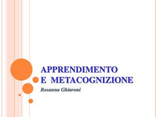 APPRENDIMENTO E  METACOGNIZIONE