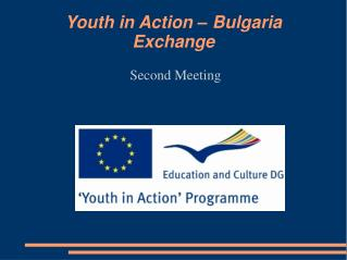 Youth in Action – Bulgaria Exchange