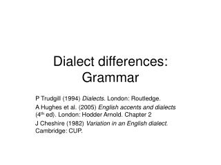 Dialect differences: Grammar