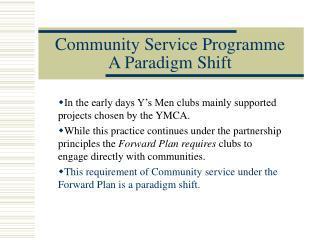 Community Service Programme A Paradigm Shift