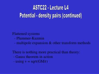 ASTC22 - Lecture L4 Potential - density pairs (continued)
