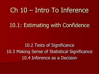 Ch 10 – Intro To Inference 10.1: Estimating with Confidence