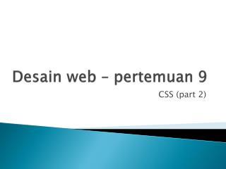 Desain  web –  pertemuan  9