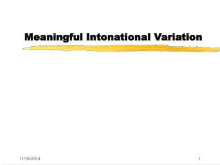 Meaningful Intonational Variation