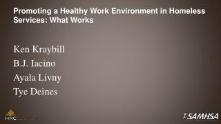 Promoting a Healthy Work Environment in Homeless Services: What Works