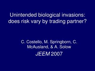 Unintended biological invasions: does risk vary by trading partner?