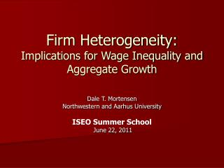 Firm Heterogeneity: Implications for Wage Inequality and Aggregate Growth