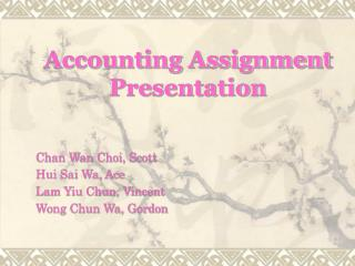 Accounting Assignment Presentation