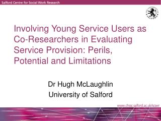 Dr Hugh McLaughlin University of Salford