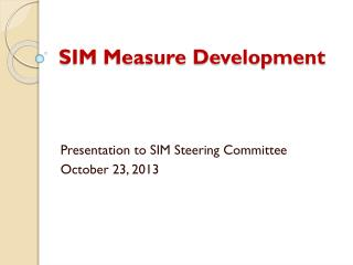SIM Measure Development