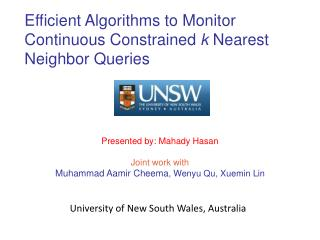 Efficient Algorithms to Monitor Continuous Constrained  k  Nearest Neighbor Queries