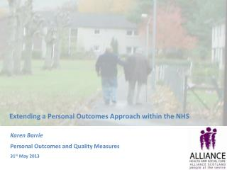 Karen Barrie Personal Outcomes and Quality Measures 31 st  May 2013