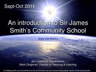 Jon Lawrence, Headteacher Mark Chapman, Director of Teaching & Learning