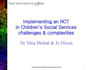 Implementing an RCT in Children's Social Services  challenges & complexities