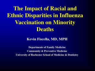 The Impact of Racial and Ethnic Disparities in Influenza Vaccination on Minority Deaths