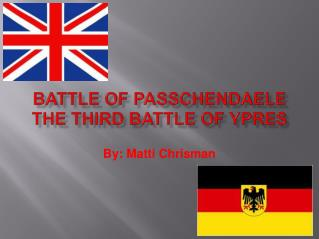 Battle of Passchendaele The Third Battle of Ypres