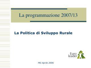 La programmazione 2007/13