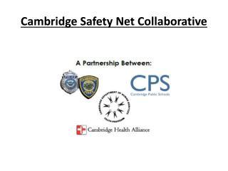 Cambridge Safety Net Collaborative