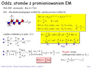 Oddz. atomów z promieniowaniem EM
