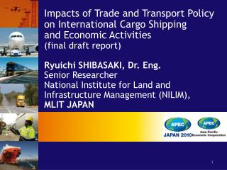 Impacts of Trade and Transport Policy  on International Cargo Shipping and Economic Activities