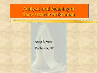 Analysis and Meaning of Samvatsari Pratikraman